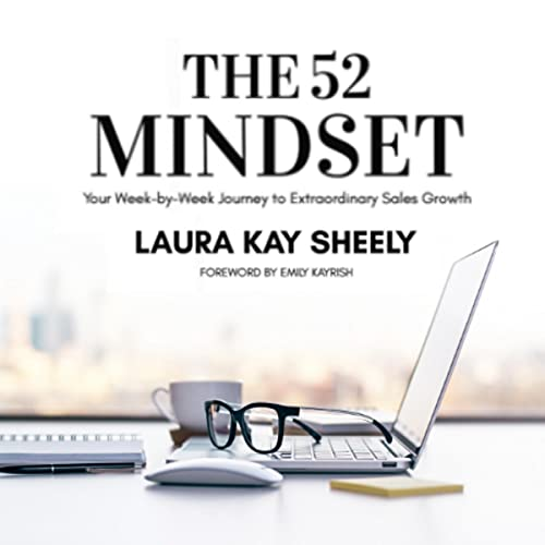 Download The 52 Mindset: Your Week-by-Week Journey to Extraordinary Sales Growth audio book