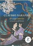 El viaje interior 2ª Edición: En los clásicos de Oriente