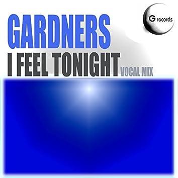 I Feel Tonight (Vocal Mix)