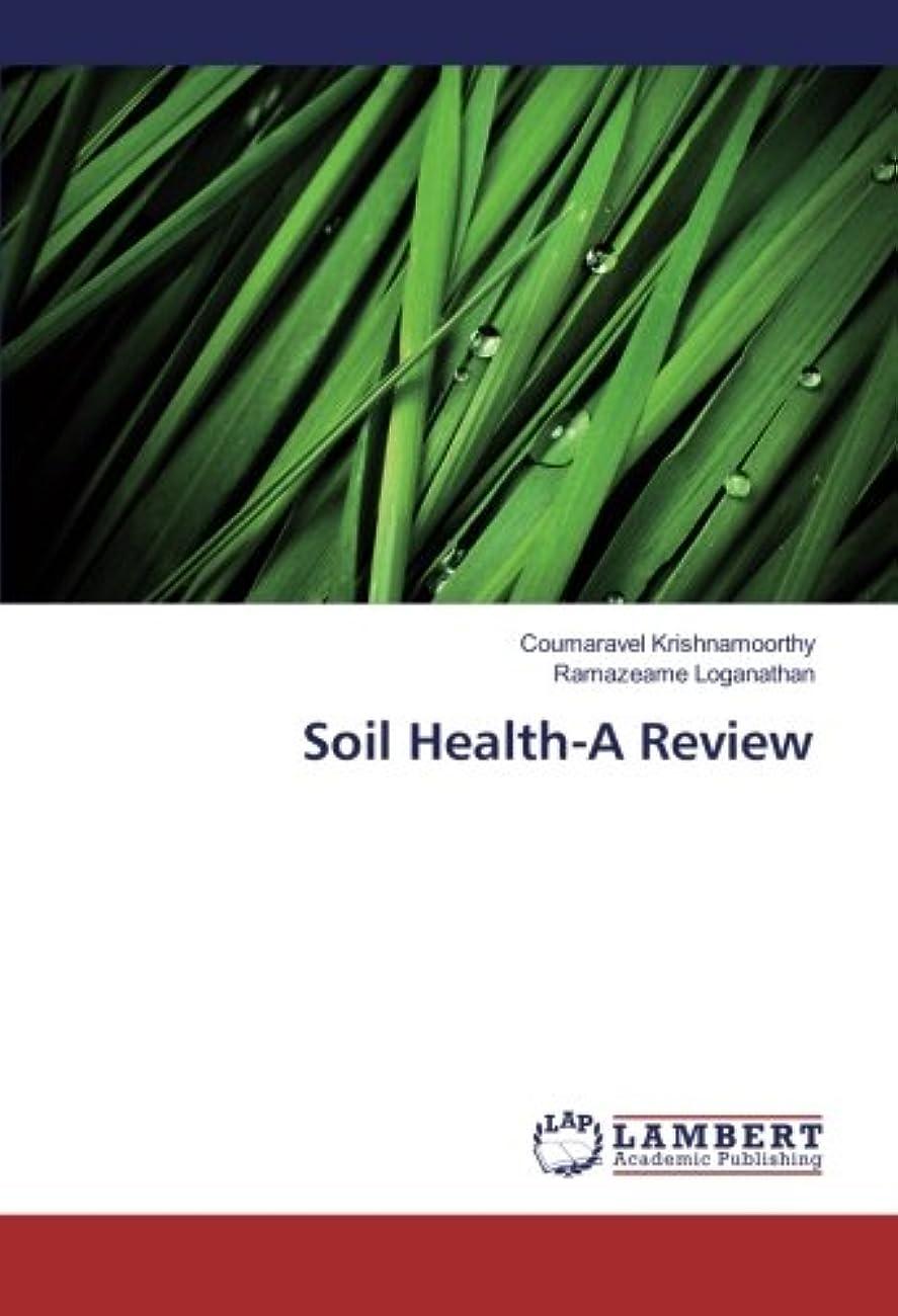 再編成するのれん強大なSoil Health-A Review