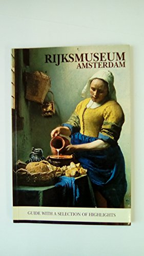 Rijksmuseum Amsterdam: Guide to the Highlights with Map