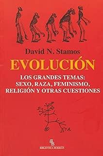 Evolución : los grandes temas : sexo, raza, feminismo, religión y otras cuestiones