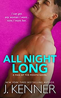 All Night Long: Easton and Selma by [J. Kenner]