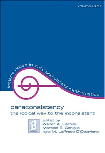 Paraconsistency: The Logical Way to the Inconsistent