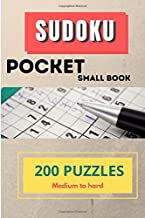 Sudoku - Pocket Small Book - 200 puzzles Medium to Hard: A bargain bonanza for Sudoku lovers - Large Print - With Solutions - Improve Your Memory & Prevent Neurological Disorder