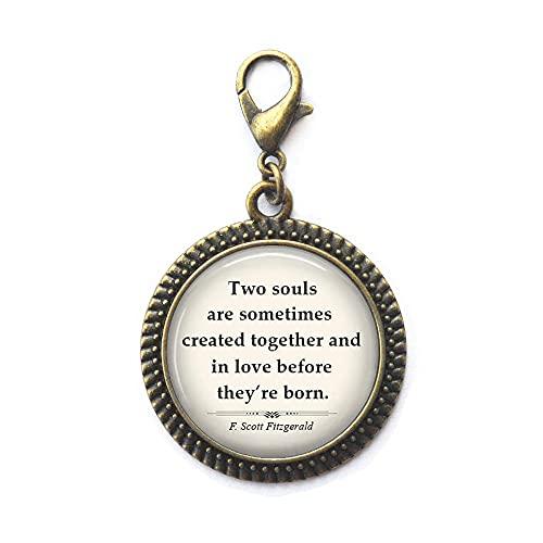 Two Souls are Sometimes Created Together Zipper Pull, Cita sobre el amor, cremallera tirón regalo de aniversario regalo de San Valentín, N291