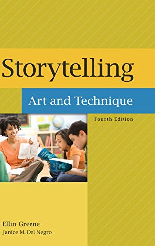 Storytelling: Art and Technique, 4th Edition