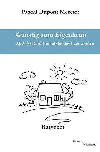 Günstig zum Eigenheim: Ab 5000 Euro Immobilienbesitzer werden