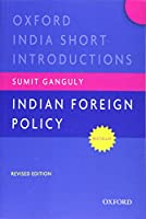 Indian Foreign Policy (Oxford India Short Introductions)