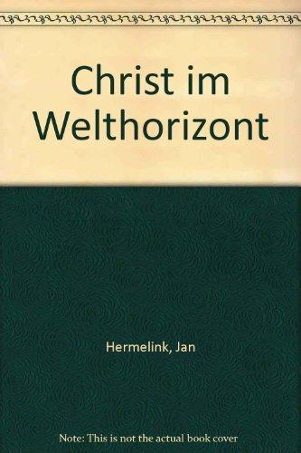 Christ im Welthorizont