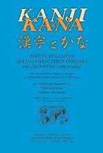 Kanji et Kana - Manuel et lexique des 2141 caractères officiels de l'écriture japonaise de Wolfgang Hadamitzky