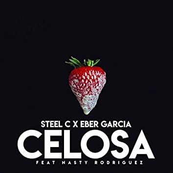 Celosa (feat. Nasty Rodriguez)