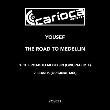 The Road To Medellin