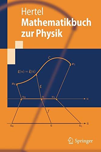 Mathematikbuch zur Physik (Springer-Lehrbuch)