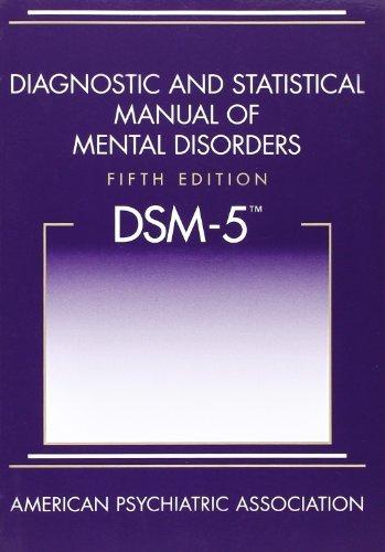 American Psychiatric Association: Diagnostic and Statistical (Diagnostic and Statistical Manual of Mental Disorders)