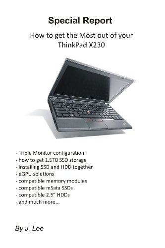 How to get the most out of your ThinkPad X230 (English Edition)