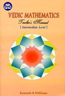 Vedic Mathematics Teacher's Manual (Vol. 2): Intermediate Level: v. 2