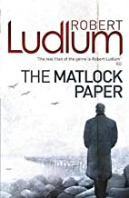 (The Matlock Paper) By (author) Robert Ludlum published on (September, 2010)