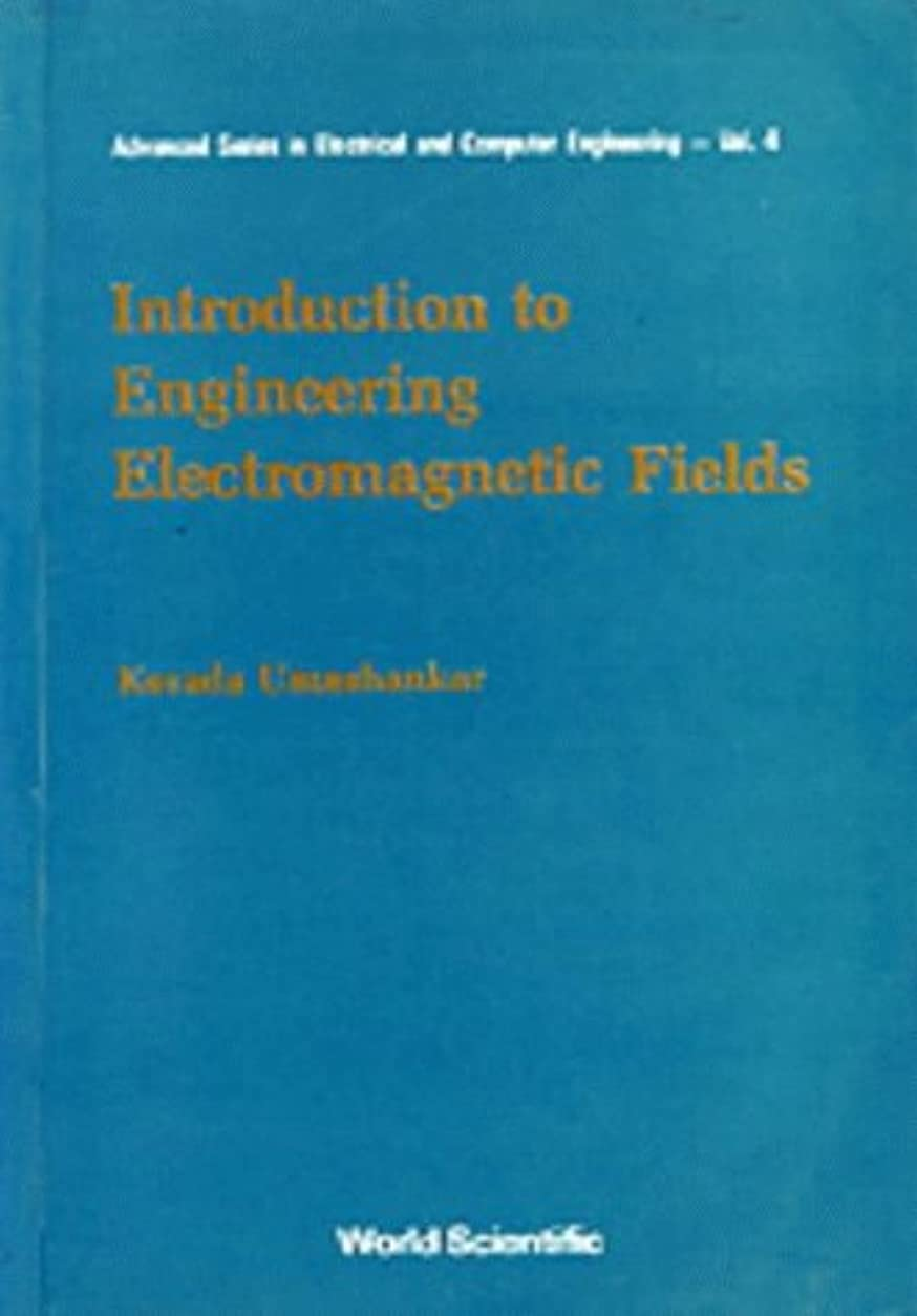 引退する検出器滴下Introduction to Engineering Electromagnetic Fields (Advanced Electrical and Computer Engineering)
