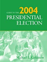 Guide to the 2004 Presidential Election (Guide to the Presidential Election)