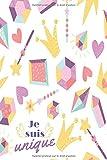 je suis unique: Carnet De Notes Journal Intime Fille avec 120 page Pour Écrire Cadeau D'anniversaire Pour Fille De 10 Ans au plus