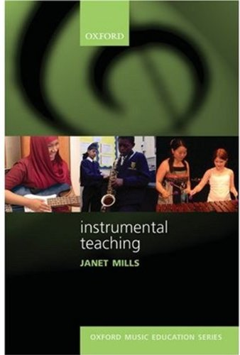 Mills, J: Instrumental Teaching (Oxford Music Education)