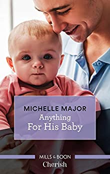 Anything for His Baby (Crimson, Colorado) by [Michelle Major]