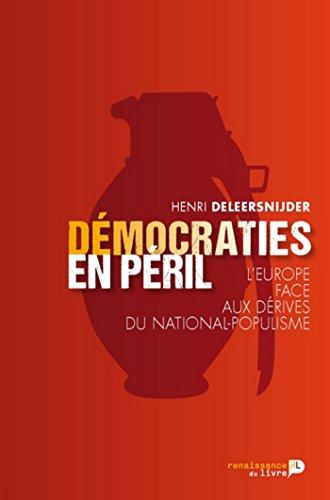 Démocraties en péril: L'Europe face aux dérives du national-populisme (SOCIETE)