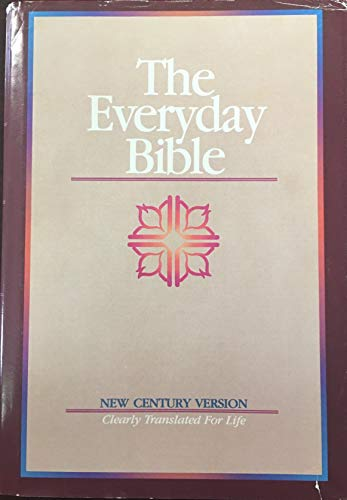 Compare Textbook Prices for The Everyday Bible: New Century Version: Clearly Translated for Life  ISBN 9780834401679 by Guideposts
