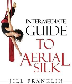 Intermediate Guide to Aerial Silk