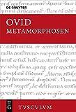 Metamorphosen: Lateinisch - deutsch (Sammlung Tusculum) - Niklas Holzberg