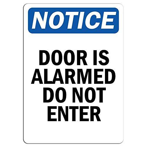 Señal de advertencia de metal para puerta de aviso con alarma con mensaje en inglés «Notice Door is Alarmed Do Not Enter Sign Private Proerty Sign para decoración de habitación y garaje de 20 x 30 cm
