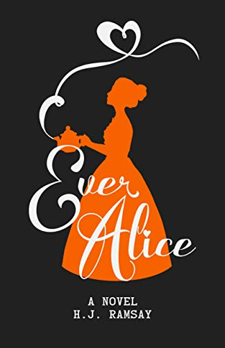 Ever Alice by [H.J. Ramsay]