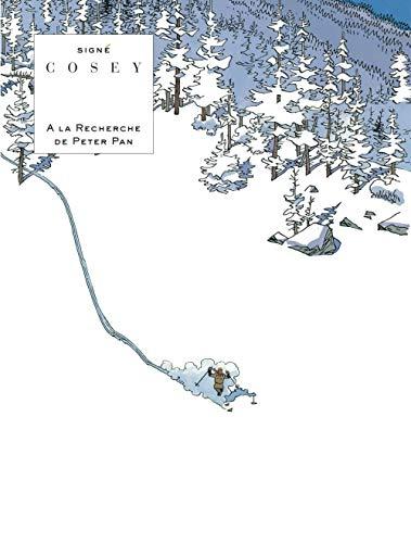 A la recherche de Peter Pan - L'intégrale