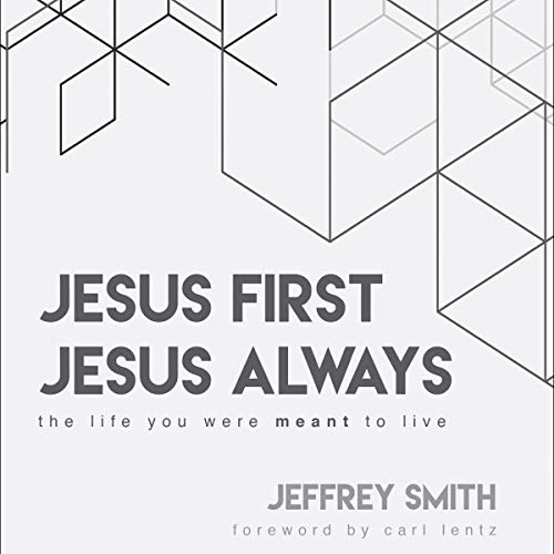 Jesus First Jesus Always audiobook cover art