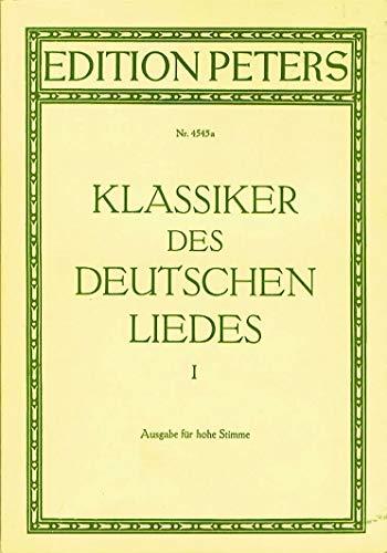 Klassieker 1 van de Duitse liede 1, gearrangeerd voor zang - hoge stem (High Voice) - piano [noten/sheetmusic]