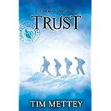 Trust: The Hero Chronicles (Volume 2)