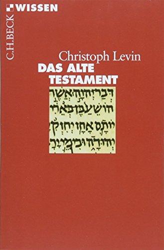Das Alte Testament (Beck\'sche Reihe)