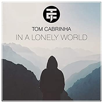 In a Lonely World