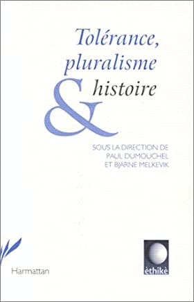 Tolerance pluralisme et histoire