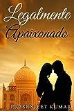 Legalmente Apaixonado (Portuguese Edition)
