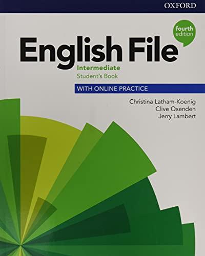 English file. Intermediate. Student's book with online practice. Per le Scuole superiori. Con espansione online