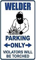 レトロなビンテージティンサイン、溶接機の駐車違反者のみが拷問されます2301ティンウォールサインレトロな鉄の絵画ビンテージメタルプラーク装飾ポスターバーカフェストアホームヤード