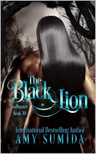 The Black Lion: A Reverse Harem Paranormal Romance (Godhunter Book 30) (English Edition)
