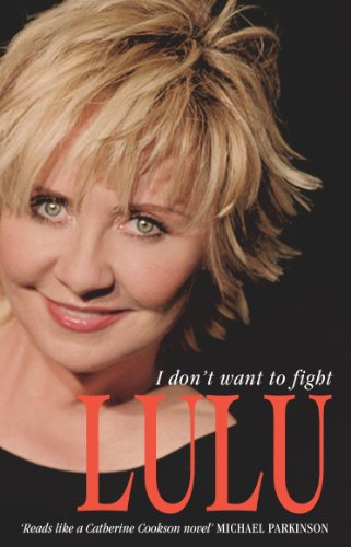 Lulu: I Don't Want To Fight (English Edition)