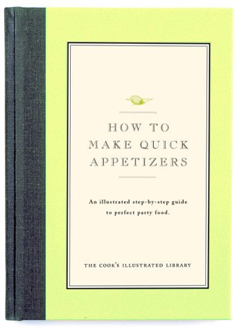 How to Make Quick Appetizers - Book  of the Illustrated Step-By-Step Guides