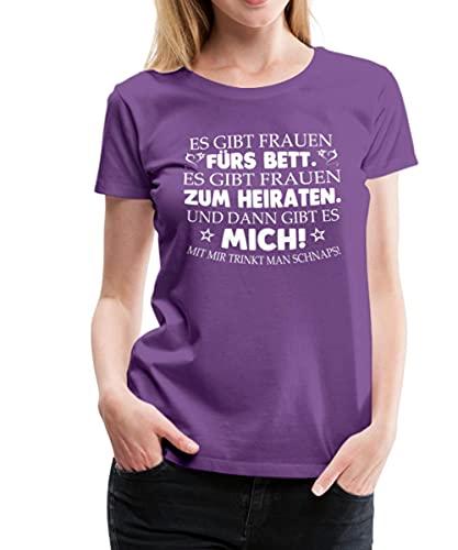 Spruch Es Gibt Frauen Zum Heiraten Und Mich Frauen Premium T-Shirt, XL, Lila