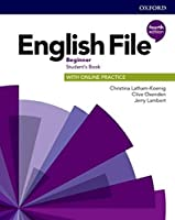 English File: Beginner: Student's Book with Online Practice: Gets you talking