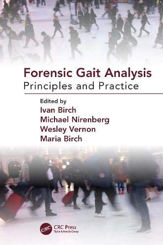 Forensic Gait Analysis: Principles and Practice