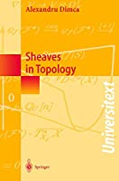 Sheaves in Topology (Universitext)